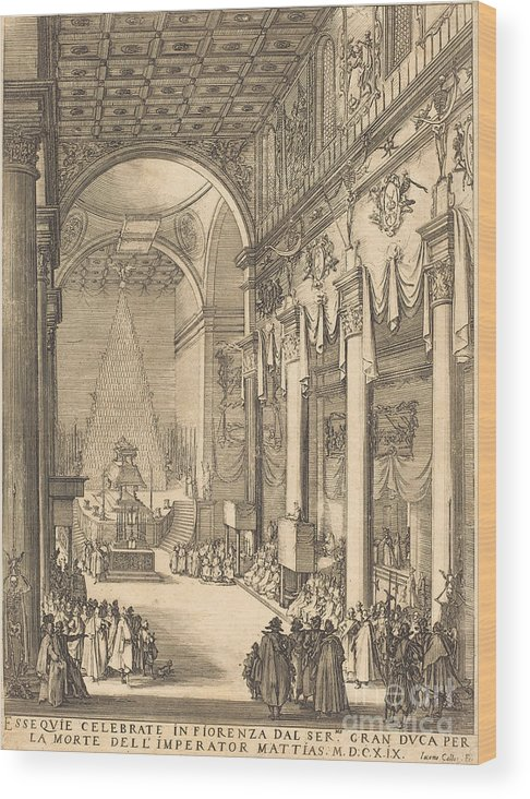Wood Print featuring the drawing The Catafalque Of The Emperor Mathias by Jacques Callot