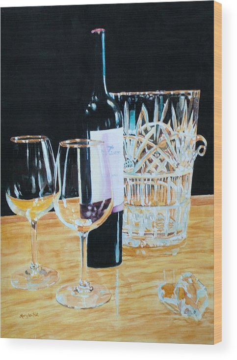 Glass Wood Print featuring the painting Glass Wood And Light And Wine by Mary Lou Hall