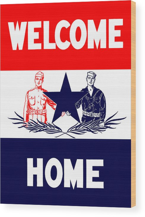 Ww1 Wood Print featuring the mixed media Vintage Welcome Home Military Sign by War Is Hell Store
