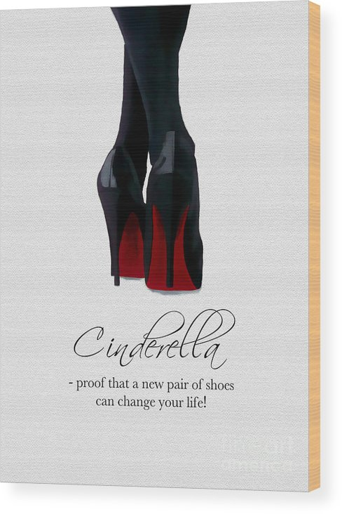 Christian Louboutin Wood Print featuring the mixed media Shoes Can Change Your Life by My Inspiration