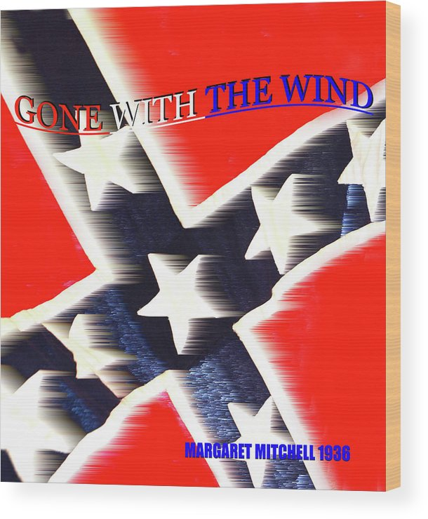 Gone With The Wind By Margaret Mitchell Wood Print featuring the mixed media Gone With The Wind Minimalism Book Cover Art by David Lee Thompson