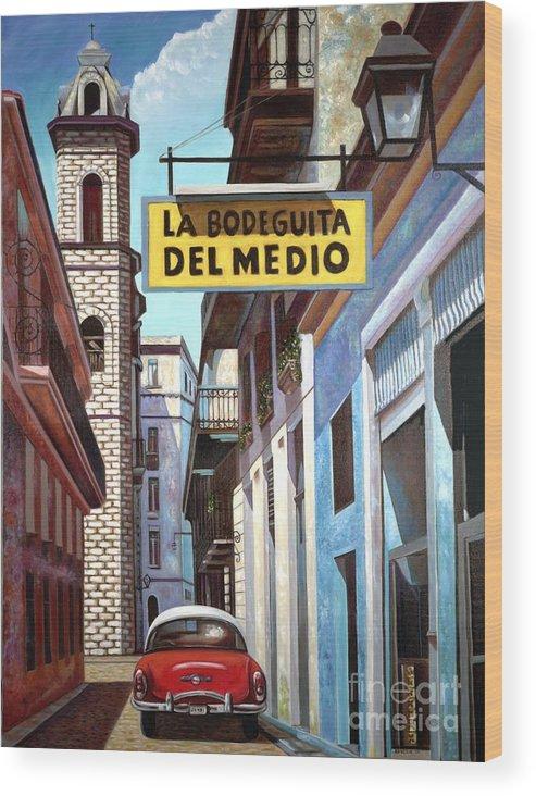 Cuban Art Wood Print featuring the painting La Bodeguita Del Medio by Jose Manuel Abraham