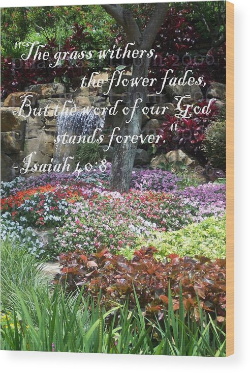 Inspirational Wood Print featuring the photograph Stands Forever by Pharris Art