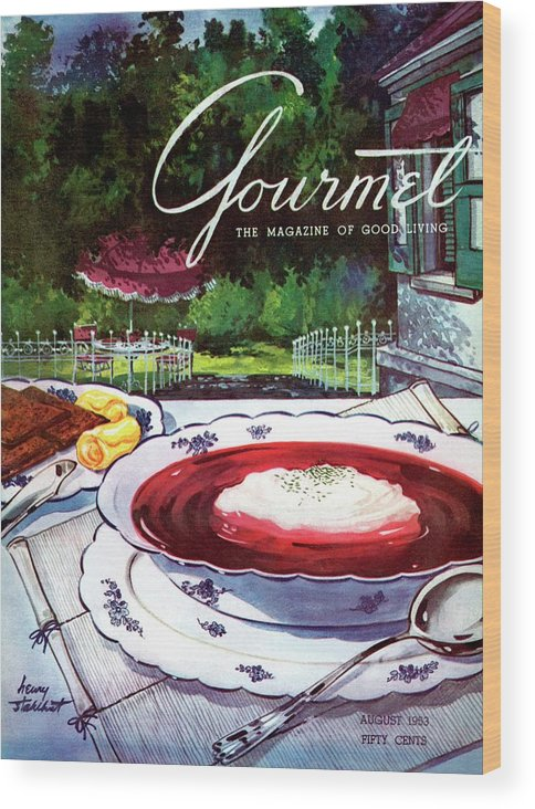 Illustration Wood Print featuring the photograph Gourmet Cover Featuring A Bowl Of Borsch by Henry Stahlhut
