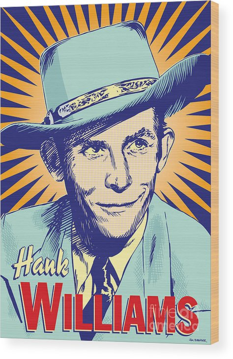 Country And Western Wood Print featuring the digital art Hank Williams Pop Art by Jim Zahniser