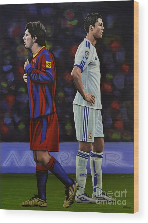 Lionel Messi Wood Print featuring the painting Lionel Messi and Cristiano Ronaldo by Paul Meijering