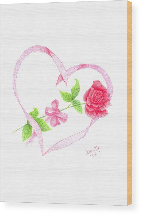 Rose Wood Print featuring the drawing Love Is... Being with You by Dusty Reed