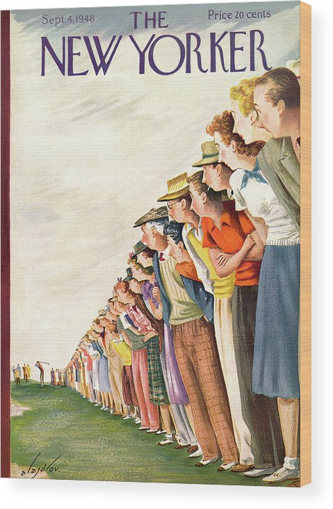 Sports Sports Athlete Athletics Game Player Players Team Fans Golf Golfer Golfing Green Iron Tee Caddy Sandtrap Hole In One Constantine Alajalov Cal Sumnerok Artkey 49071 Wood Print featuring the painting New Yorker September 4th, 1948 by Constantin Alajalov