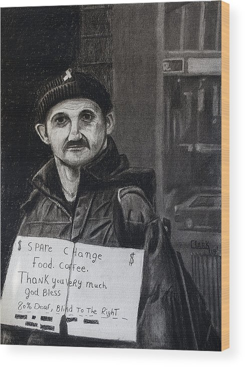 Portraits Wood Print featuring the drawing Panhandler by Wade Clark