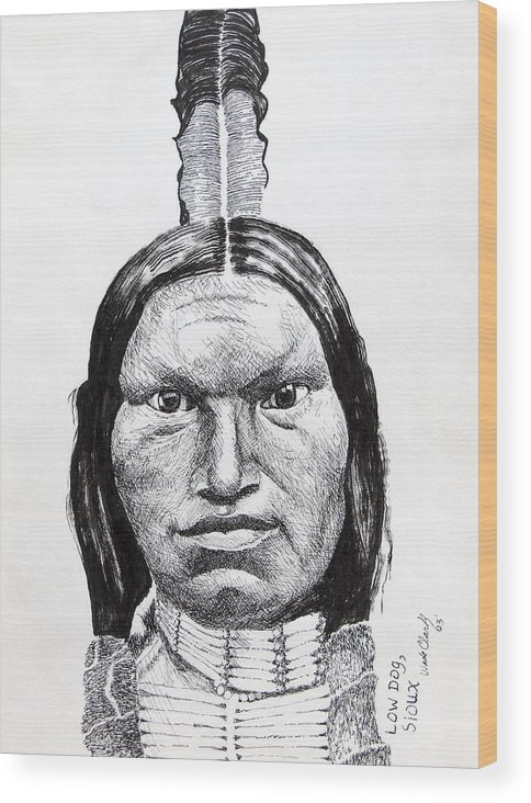 Portiats Wood Print featuring the drawing Low dog sioux by Wade Clark