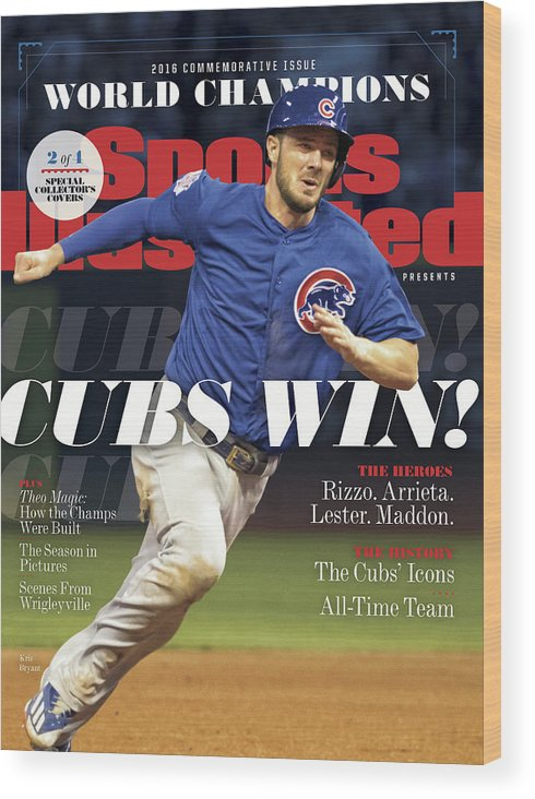 American League Baseball Wood Print featuring the photograph Chicago Cubs, 2016 World Series Champions Sports Illustrated Cover by Sports Illustrated