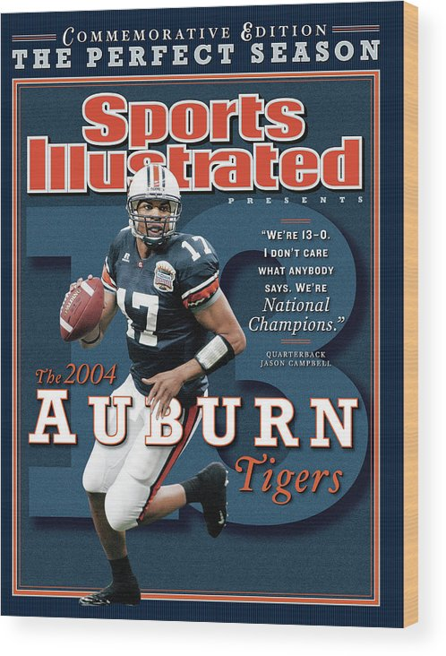 Auburn University Wood Print featuring the photograph Auburn University Qb Jason Campbell, 2004 Ncaa Perfect Sports Illustrated Cover by Sports Illustrated
