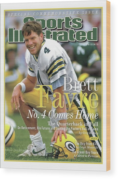 De Pere Wood Print featuring the photograph Brett Favre, No. 4 Comes Home Special Commemorative Issue Sports Illustrated Cover by Sports Illustrated