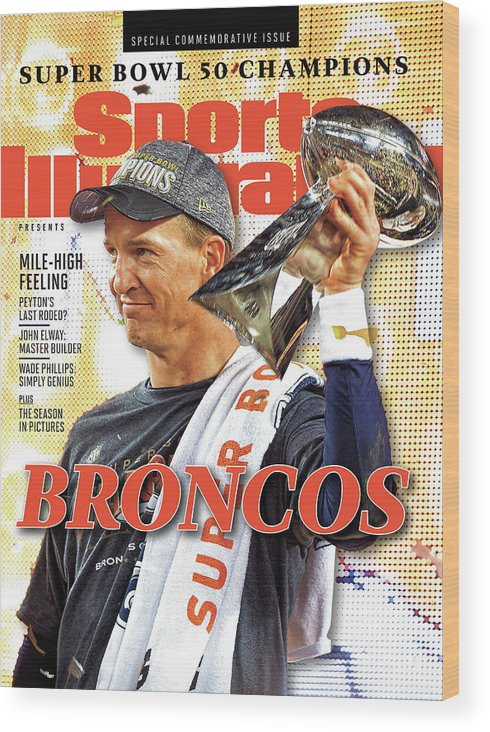 Levi's Wood Print featuring the photograph Broncos Super Bowl 50 Champions Sports Illustrated Cover by Sports Illustrated