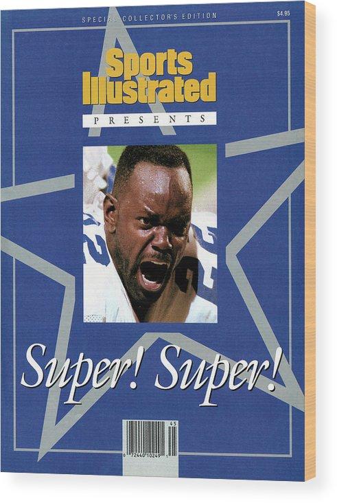 Atlanta Wood Print featuring the photograph Dallas Cowboys Emmitt Smith, Super Bowl Xxviii Sports Illustrated Cover by Sports Illustrated