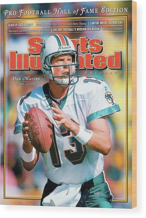 Green Bay Wood Print featuring the photograph Dan Marino Hall Of Fame Class Of 2005 Sports Illustrated Cover by Sports Illustrated
