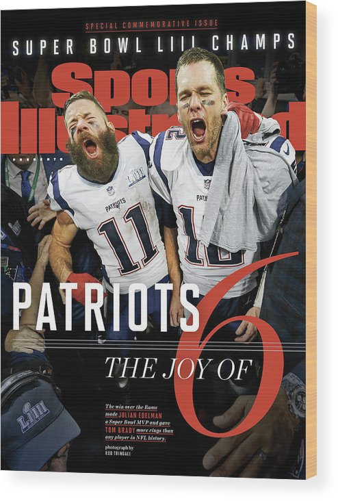 Atlanta Wood Print featuring the photograph New England Patriots, Super Bowl Liii Champions Sports Illustrated Cover by Sports Illustrated