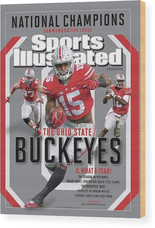 Ohio State Buckeyes Wood Print featuring the photograph Ohio State University 2014 Ncaa National Champions Sports Illustrated Cover by Sports Illustrated
