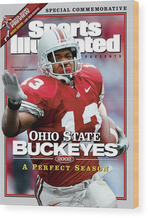 Michigan Wood Print featuring the photograph Ohio State University Maurice Clarett, 2002 Ncaa Perfect Sports Illustrated Cover by Sports Illustrated