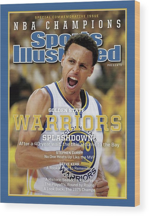 Playoffs Wood Print featuring the photograph Splashdown Golden State Warriors 2015 Nba Champions Sports Illustrated Cover by Sports Illustrated