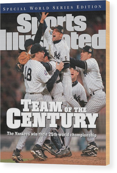 American League Baseball Wood Print featuring the photograph Team Of The Century 1999 World Series Champions Sports Illustrated Cover by Sports Illustrated