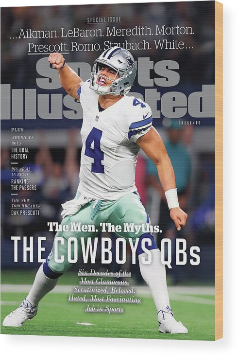 Playoffs Wood Print featuring the photograph The Men. The Myths. The Cowboys Qbs. Sports Illustrated Cover by Sports Illustrated