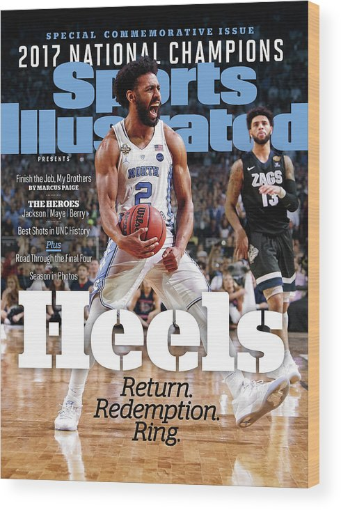 Basketball Wood Print featuring the photograph University Of North Carolina, 2017 Ncaa National Champions Sports Illustrated Cover by Sports Illustrated