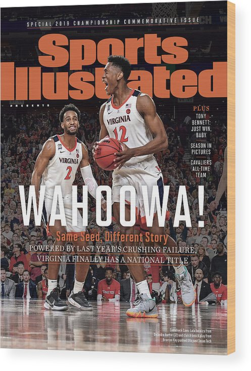 De'andre Hunter Wood Print featuring the photograph Wahoowa University Of Virginia 2019 Ncaa National Champions Sports Illustrated Cover by Sports Illustrated