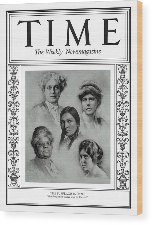 Time Wood Print featuring the photograph The Suffragists, 1920 by Illustration by Amaya Gurpide for TIME