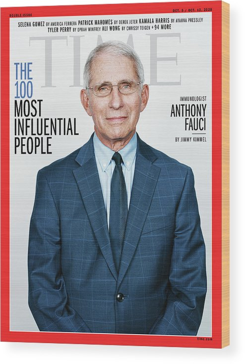 Time 100 Most Influential People Wood Print featuring the photograph TIME 100 - Anthony Fauci by Photograph by Stefan Ruiz for TIME