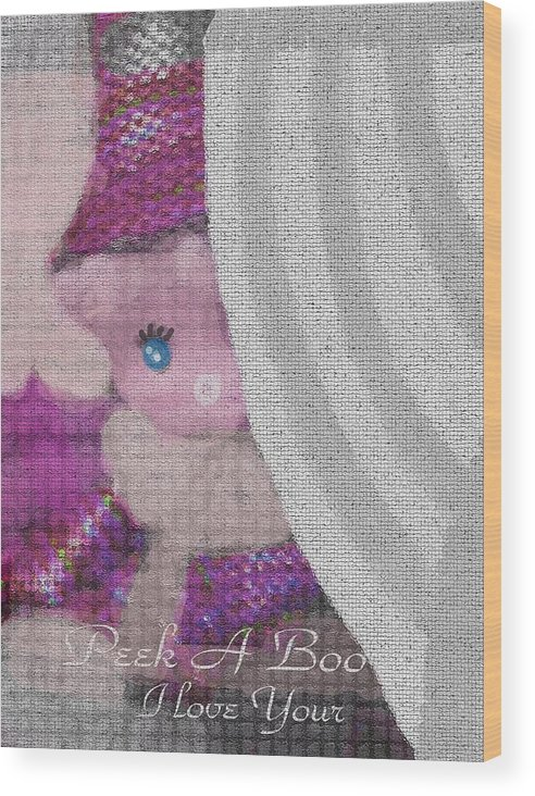 Baby Wood Print featuring the photograph Peek A Boo I Love You by Sherri's - Of Palm Springs