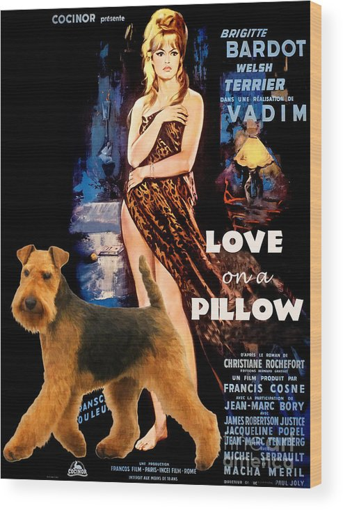 Welsh Terrier Wood Print featuring the painting Welsh Terrier Art Canvas Print - Love On A Pillow Movie Poster by Sandra Sij