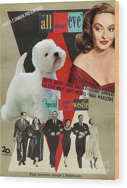 Westie Wood Print featuring the painting West Highland White Terrier Art Canvas Print - All About Eve Movie Poster by Sandra Sij