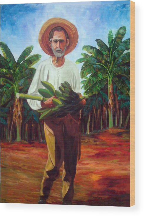 Cuban Art Wood Print featuring the painting Banana Farmer by Jose Manuel Abraham