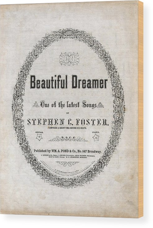 1860s Wood Print featuring the photograph Beautiful Dreamer, By Stephen Foster by Everett