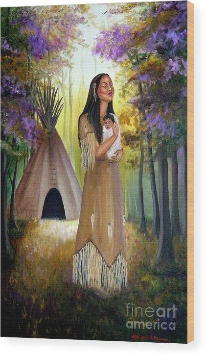 Native American Wood Print featuring the painting Native American Mother And Child by Lora Duguay