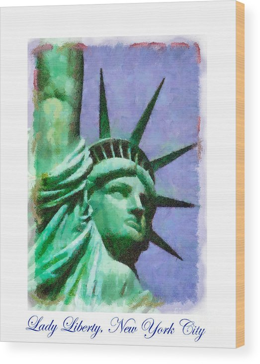 New York City Wood Print featuring the painting Lady Liberty by Betsy Foster Breen