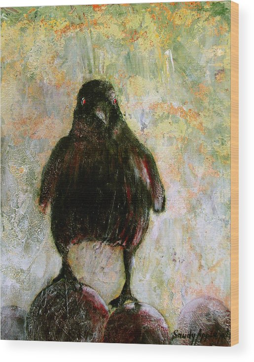Raven Wood Print featuring the painting And His Eyes by Sandy Applegate