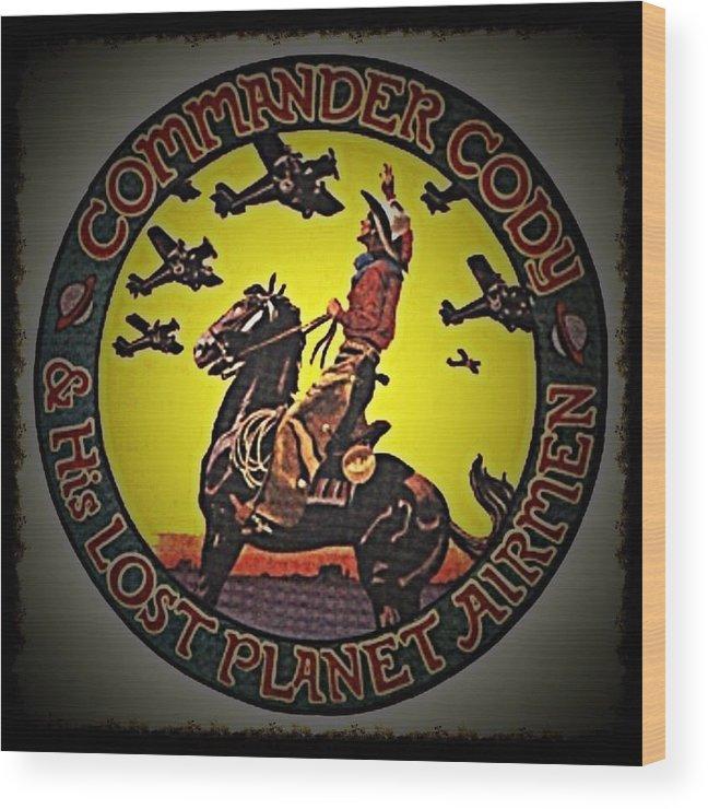 Commander Cody Wood Print featuring the digital art Happy Trails by Commander Cody