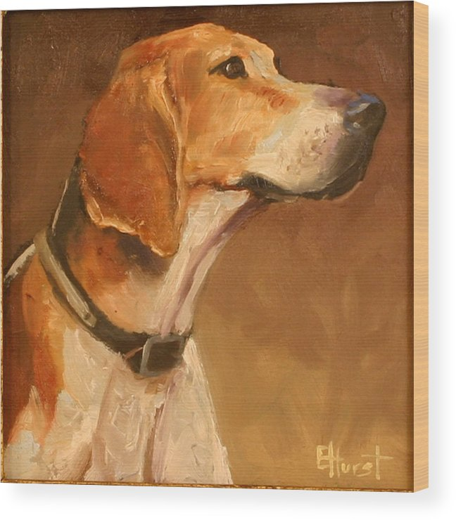 Foxhound Painting Wood Print featuring the painting Listening To The Master by Elaine Hurst