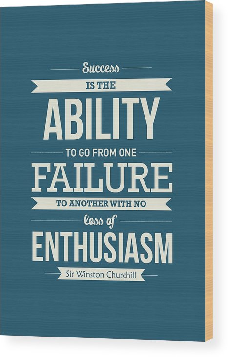 Success Quotes Wood Print featuring the digital art Winston Churchill British politician Typography quote Poster by Lab No 4 - The Quotography Department