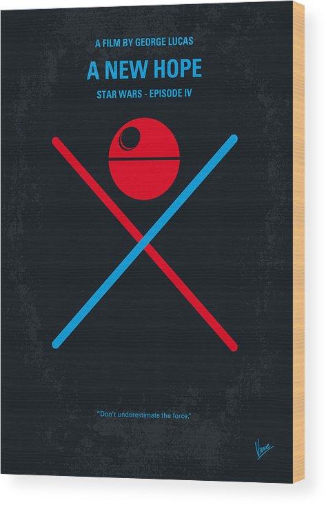 No154 My Star Wars Episode Iv A New Hope Minimal Movie Poster Wood Print By Chungkong Art