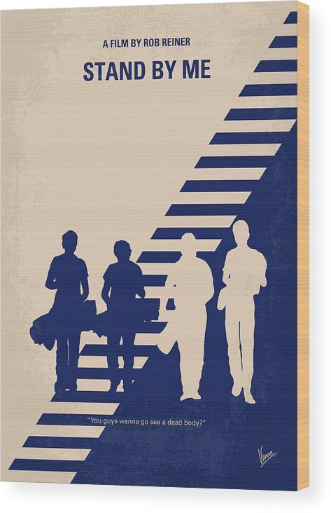 Stand Wood Print featuring the digital art No429 My Stand by me minimal movie poster by Chungkong Art