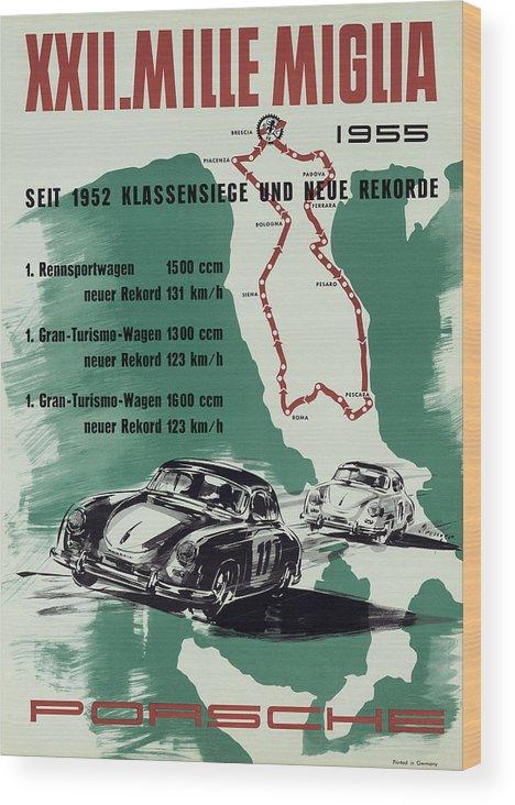 1955 Xxii Mille Miglia Wood Print featuring the photograph 1955 Mille Miglia Porsche Poster by Georgia Fowler