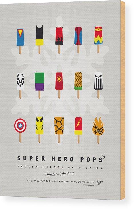 Superheroes Wood Print featuring the digital art My Superhero Ice Pop - Univers by Chungkong Art