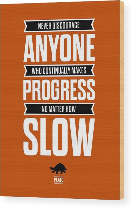 Inspirational Quote Wood Print featuring the digital art Never Discourage Anyone Motivating Quotes poster by Lab No 4
