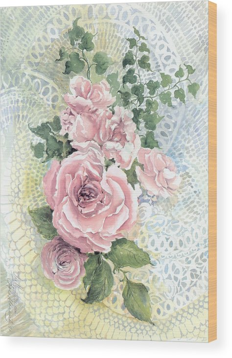Roses;pink Roses;ivy;lace;floral; Wood Print featuring the painting Roses and Lace by Lois Mountz