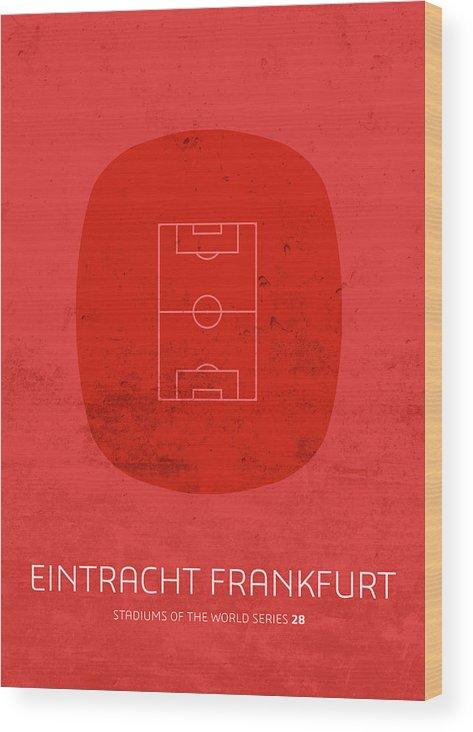 Eintracht Frankfurt Wood Print featuring the mixed media Eintracht Frankfurt Stadium Football Soccer Series by Design Turnpike