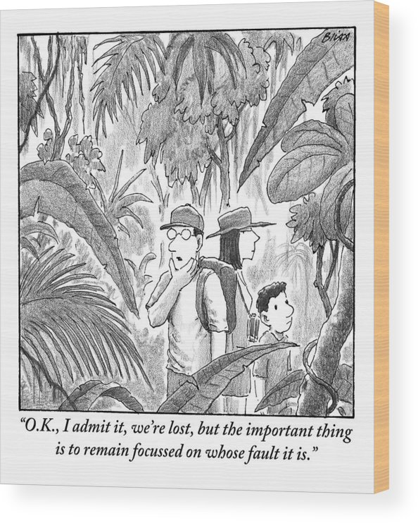 Lost Wood Print featuring the drawing A Family Is Lost In The Depths Of A Jungle by Harry Bliss