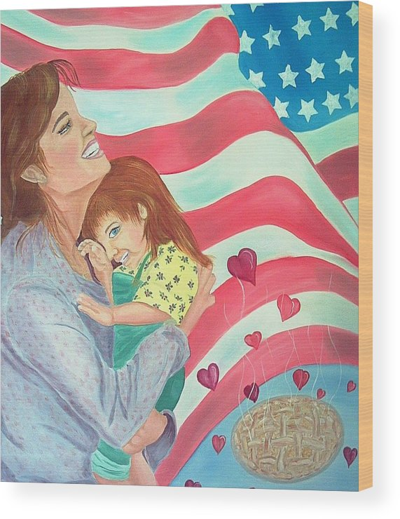 Flag Wood Print featuring the painting Family Country and Apple Pie by Kathern Welsh
